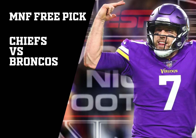 MNF Free Pick | Chiefs vs Broncos