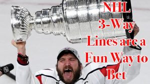 NHL 3-Way Lines Are a Fun Way to Bet