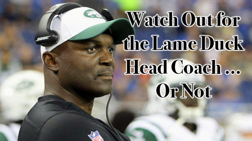 Watch Out for the Lame Duck Head Coach … Or Not