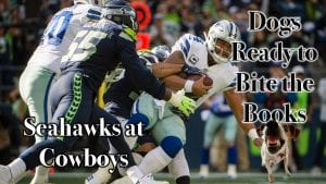 Dogs Ready to Bite the Books: Seahawks at Cowboys