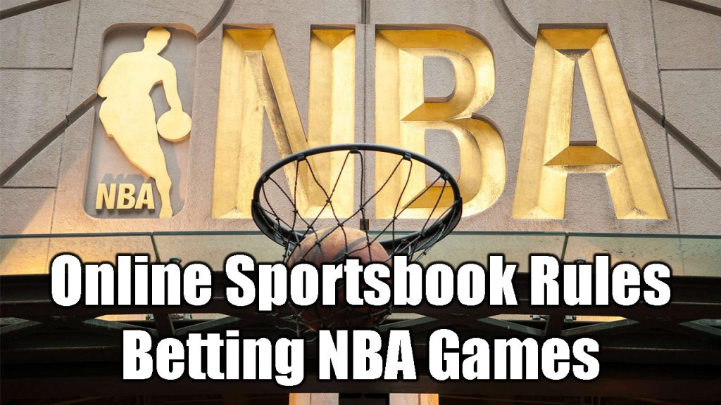 Online Sportsbook Rules | Betting NBA Games