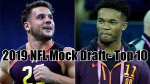 2019 NFL Mock Draft – Top 10