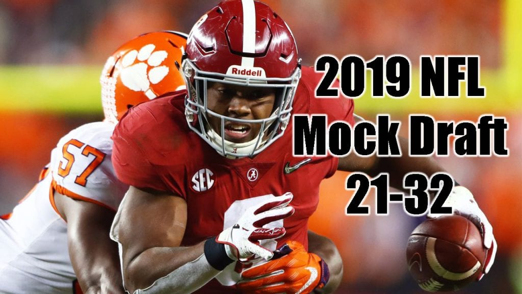2019 NFL Mock Draft – 21-32
