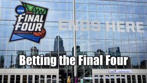 Betting The Final Four